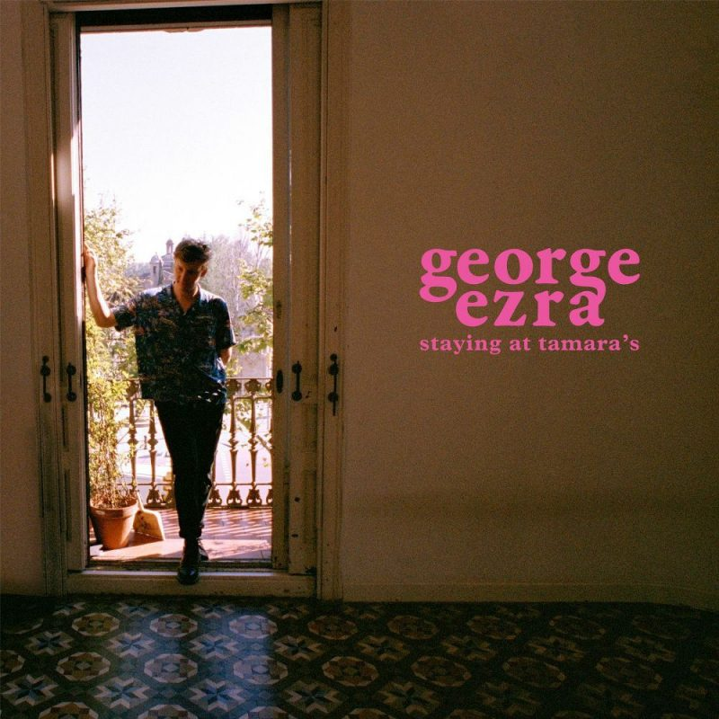 george ezra staying at tamaras