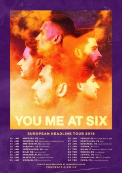 You me At Six - European Tour 2019