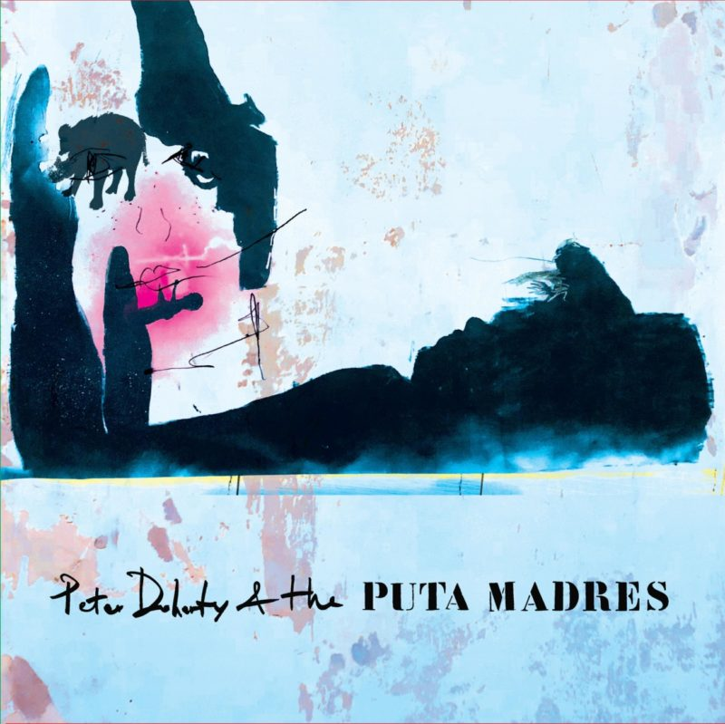 Cover of Peter Doherty & The Puta Madres