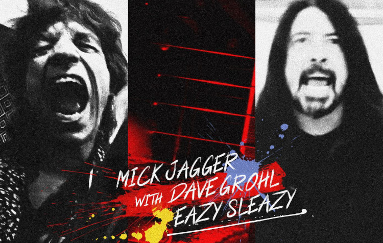 Mick Jagger et Dave Grohl pour Eazy Sleazy